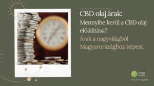 CBD olaj árak: avagy mennyibe kerül a CBD olaj?