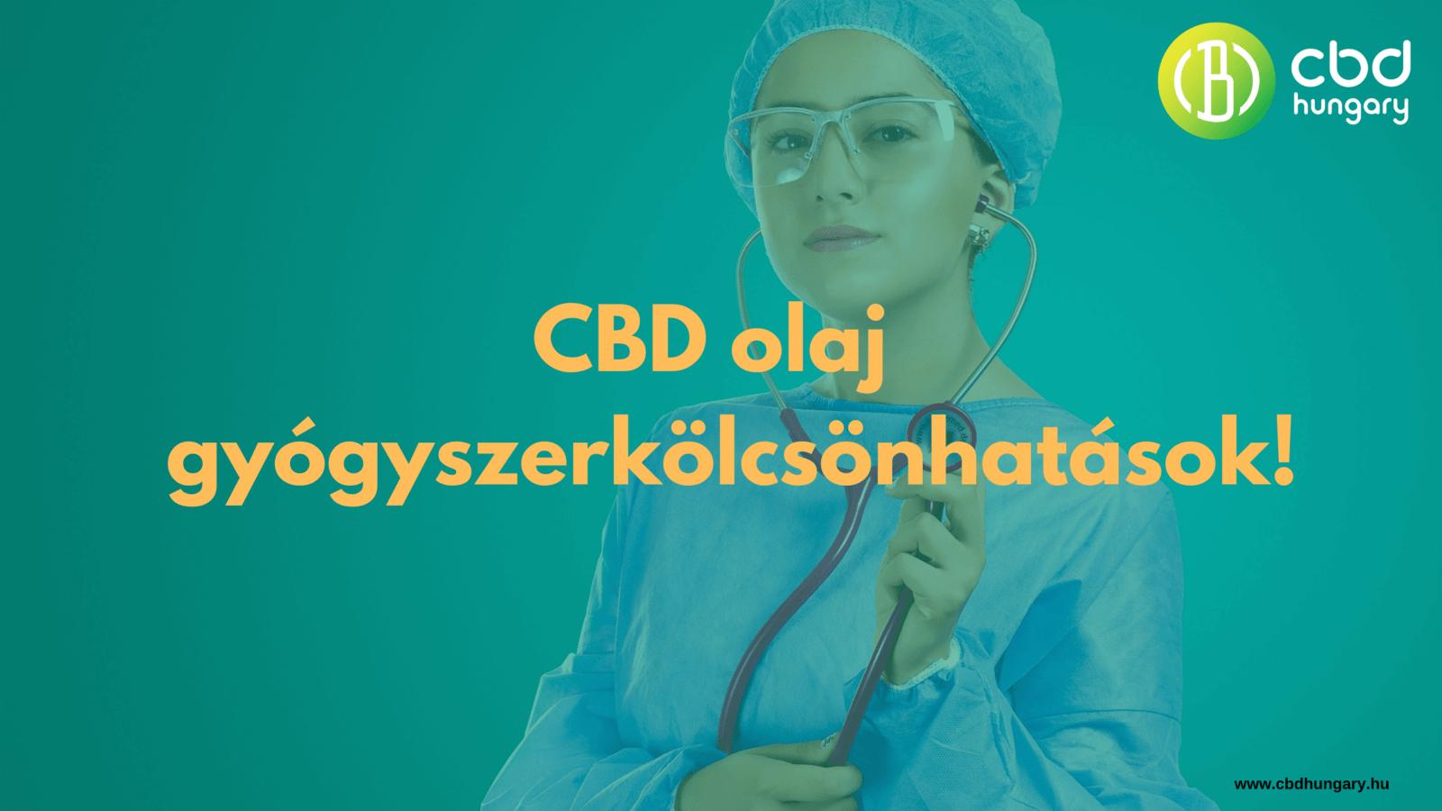 CBD olaj és gyógyszerkölcsönhatások